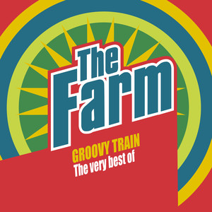 Groovy Train: The Very Best of The Farm (Deluxe Edition)
