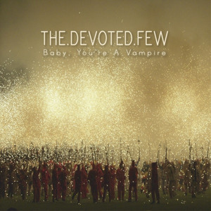 The Devoted Few