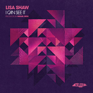 Copertina di Lisa Shaw - I Can See It - Miguel Migs Salted Vocal Mix