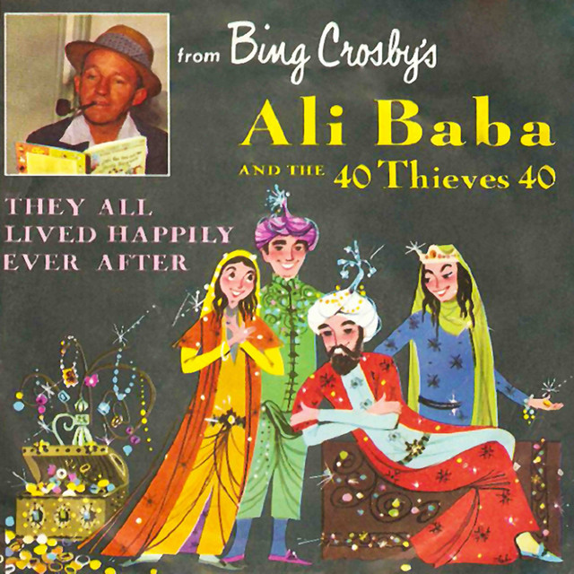 25 30 Www Bing Com: Ali Baba And The 40 Thieves 40 By Bing Crosby On Spotify