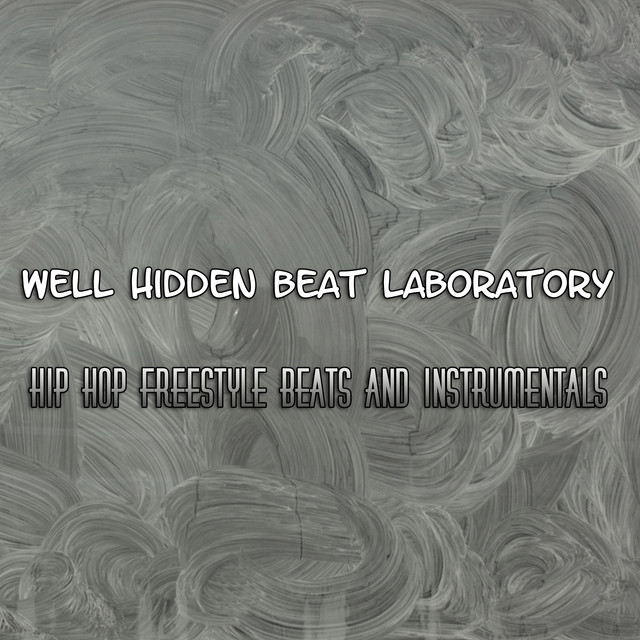 Well Hidden Beat Laboratory Hip Hop Freestyle Beats and