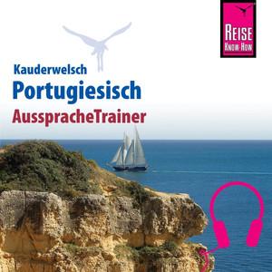 Reise Know-How Kauderwelsch AusspracheTrainer Portugiesisch Audiobook