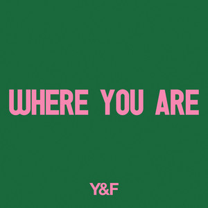 Where You Are  - Hillsong Young & Free