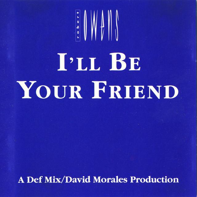 Dance Vault Mixes - I'll Be Your Friend
