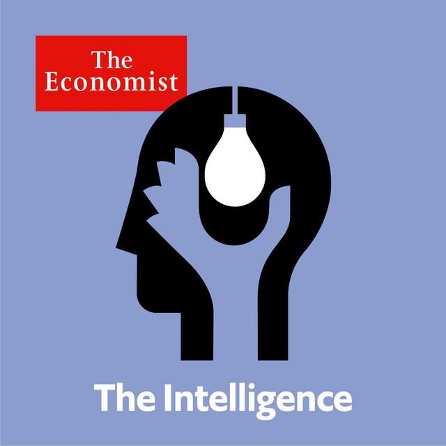 The Intelligence   Podcast on Spotify