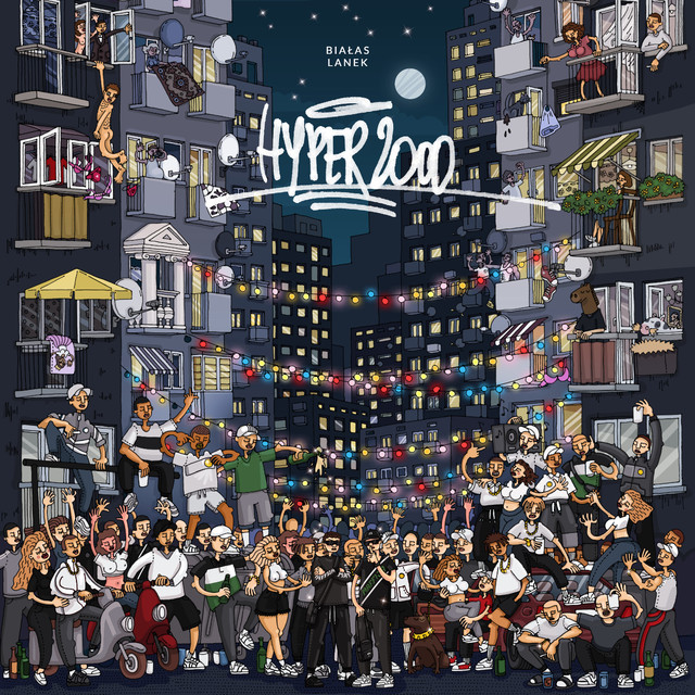 Album cover for HYPER2000 by Białas, Lanek