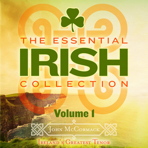 The Essential Irish Collection, Vol. 1 (Remastered Extended Edition) album