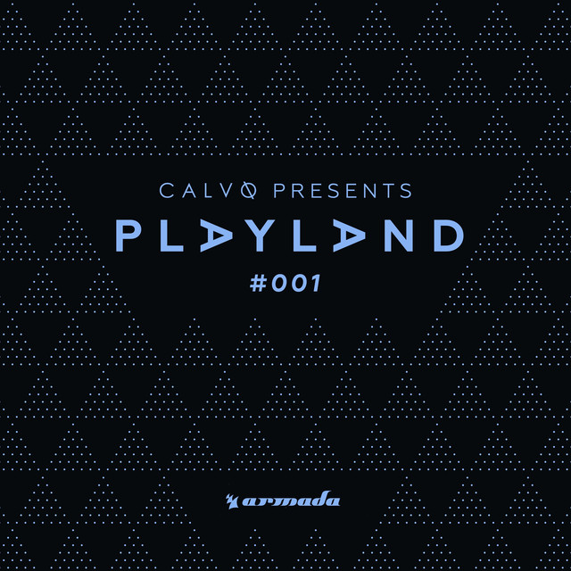 Playland #001 (Mixed by Calvo)