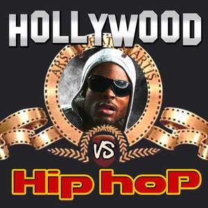 Hollywood vs. Hip Hop (Movie & Tv Best Themes Remixed) album