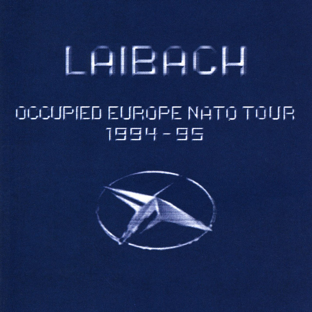 Occupied Europe NATO Tour 1994-95