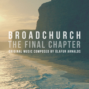 Broadchurch - The Final Chapter (Music From The Original TV Series) album