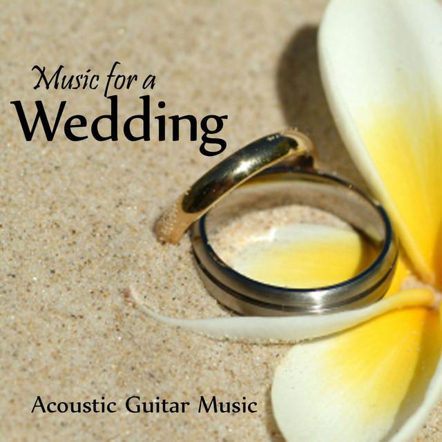 Acoustic Guitar Wedding Songs: Acoustic Guitar Music By Wedding
