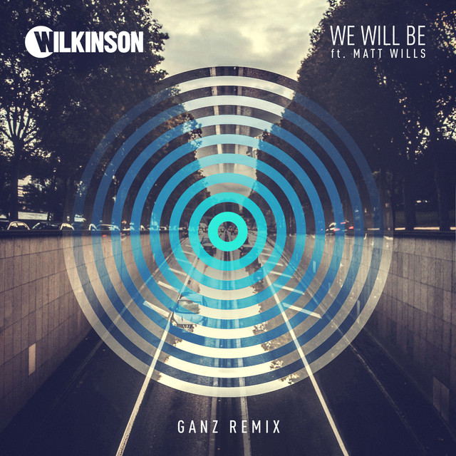 We Will Be (GANZ Remix)