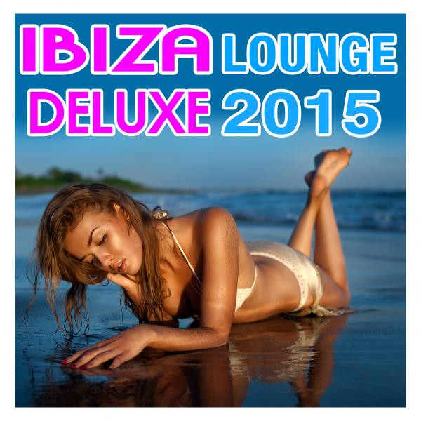 Ibiza Lounge Deluxe 2015 Albumcover