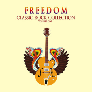 Freedom: Classic Rock Collection, Vol. 1