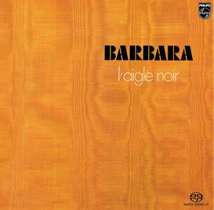 L'Aigle Noir - Barbara