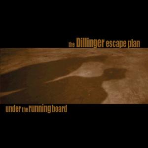 Under the Running Board - Reissue & Bonus
