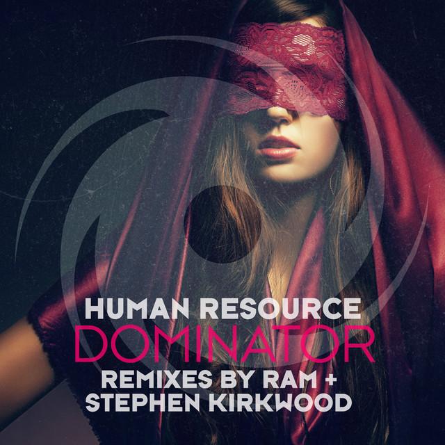 Dominator (RAM + Stephen Kirkwood Remixes)