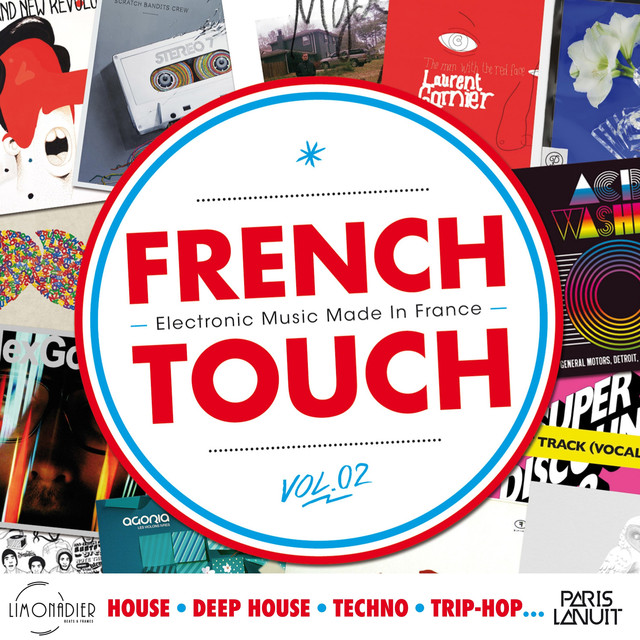 French Touch Vol  2 : Electronic Music Made In France (House
