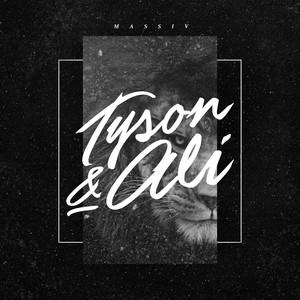 Massiv Tyson & Ali cover