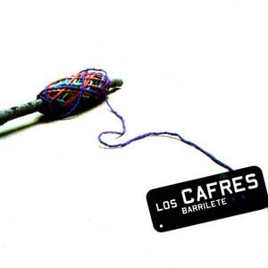 Barrilete - Los Cafres