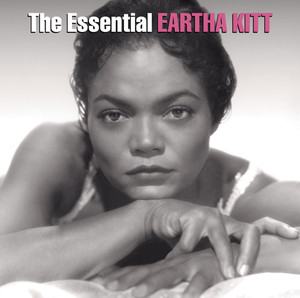 The Essential Eartha Kitt - Eartha Kitt