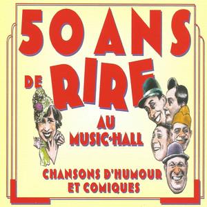 50 ans de rire au Music-Hall, vol. 8 (Bourvil et Fernandel) [Chansons d'humour et comiques] album