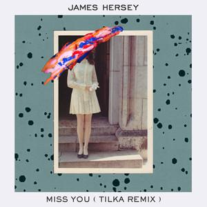 Miss You (Tilka Remix)