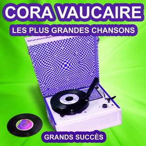 Cora Vaucaire chante ses grands succès (Les plus grandes chansons de l'époque) album