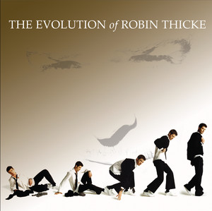 The Evolution of Robin Thicke Albumcover