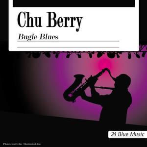 Chu Berry: Bugle Blues album