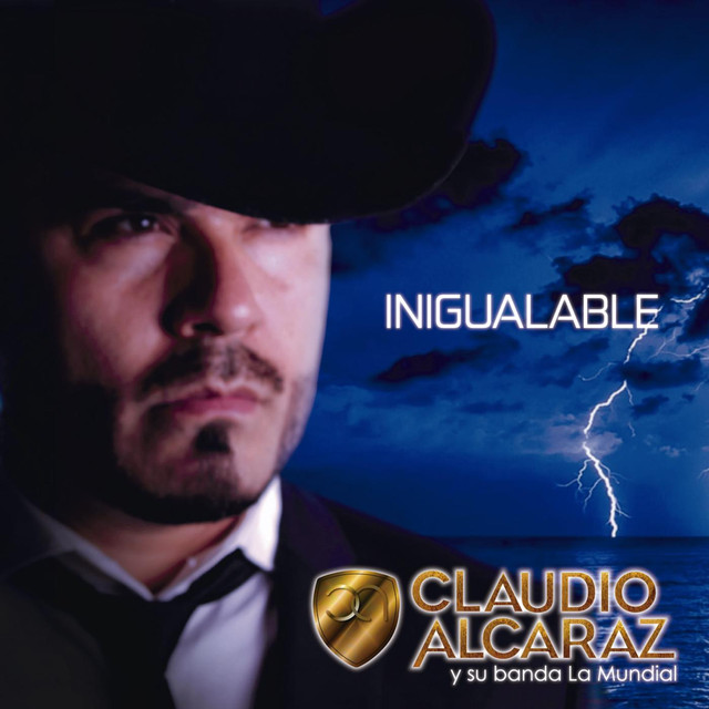Album cover for Inigualable by Claudio Alcaraz Y Su Banda La Mundial
