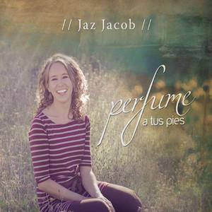 Perfume a Tus Pies - Jaz Jacob