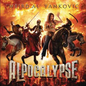 Alpocalypse - Weird Al Yankovic