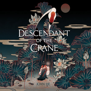 Descendant of the Crane (Unabridged) Audiobook