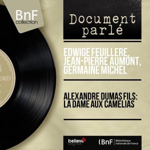 Alexandre Dumas fils: La dame aux camélias (Mono version) Audiobook