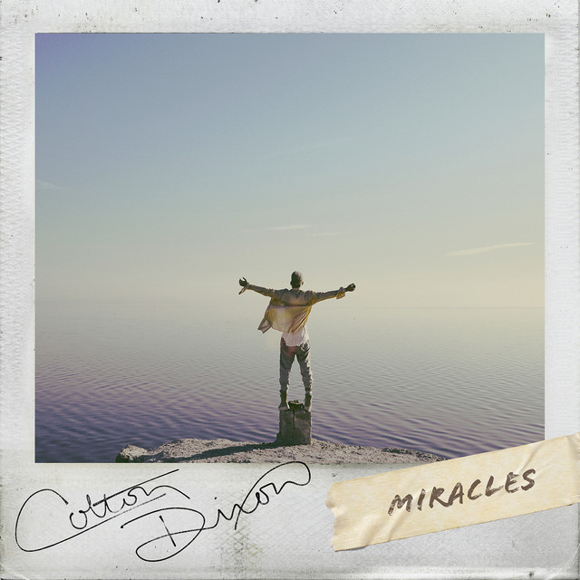 Image result for spotify Colton Dixon - Miracles