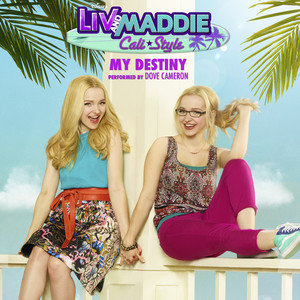 Dove cameron liv and maddie theme song - photo#41