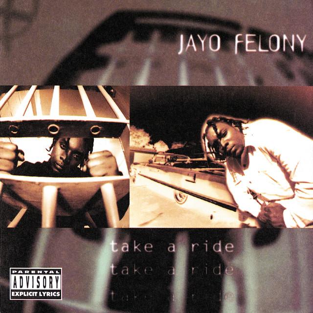 Jayo Felony Take a Ride album cover
