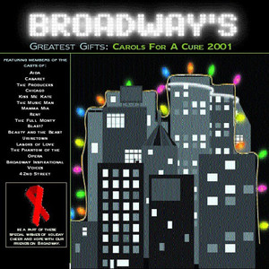 Broadway's Greatest Gifts: Carols for a Cure, Vol. 3, 2001 album
