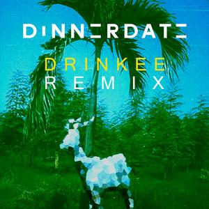 Drinkee (Dinnerdate Remix) Albümü