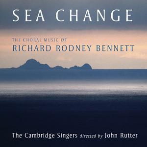 Sea Change - The Choral Music Of Richard Rodney Bennett Albumcover