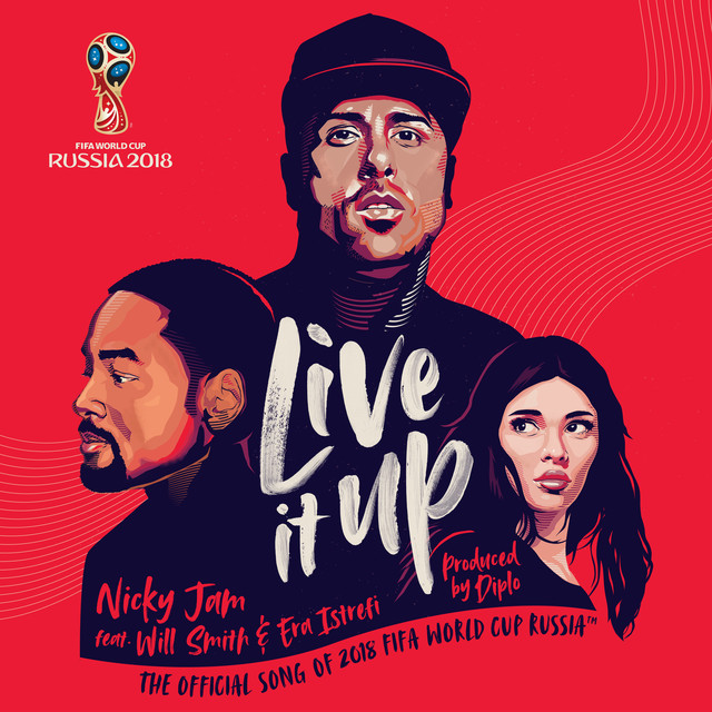 live it up official song 2018 fifa world cup russia by nicky jam