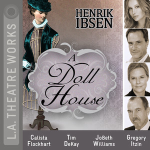 A Doll House (Audiodrama) Audiobook