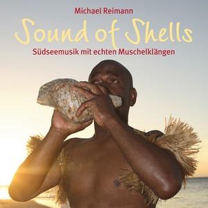 Sound Of Shells: Südseemusik mit echten Muschelklängen Albumcover