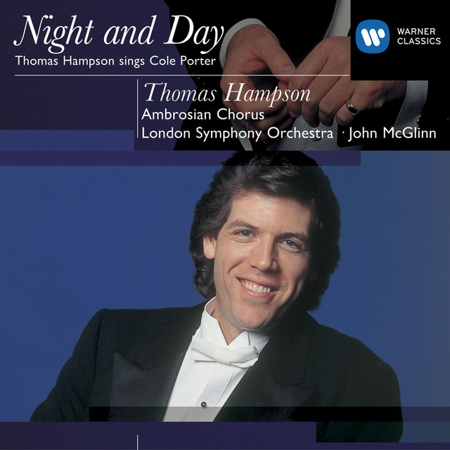 Cole Porter Night and Day: Thomas Hampson
