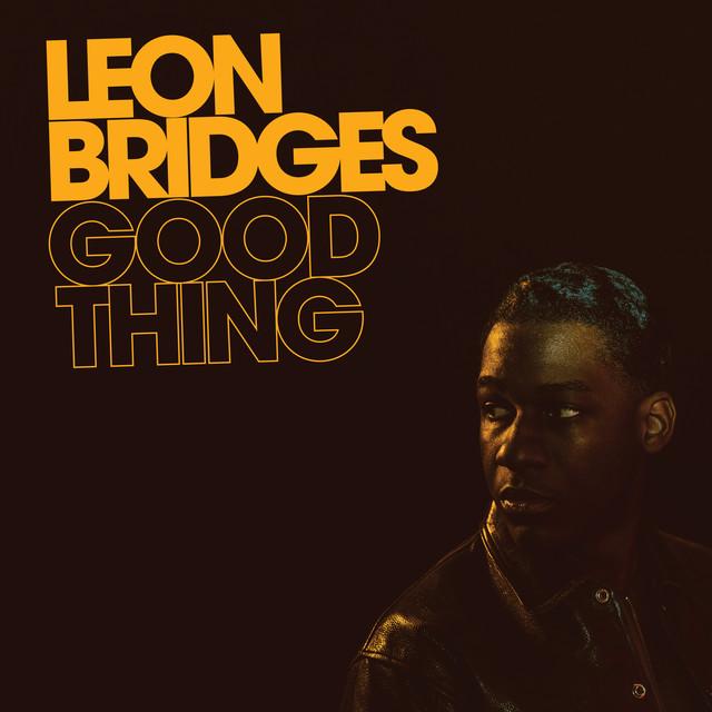 Leon Bridges - If It Feels Good (Then It Must Be) image cover