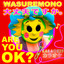 Wasuremono - Are You Ok
