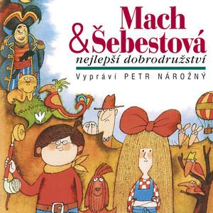 Petr Nárožný - Macourek: Mach & Šebestová Nejlepší dobrodružství