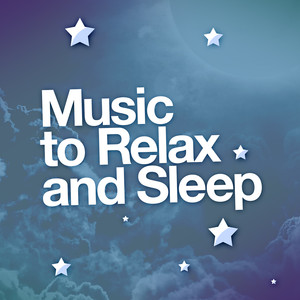 Music to Relax and Sleep Albumcover